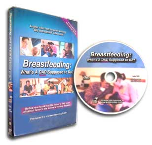 Breastfeeding: What's a Dad Supposed to Do? DVD produced by Eagle Video Productions Raleigh-Durham